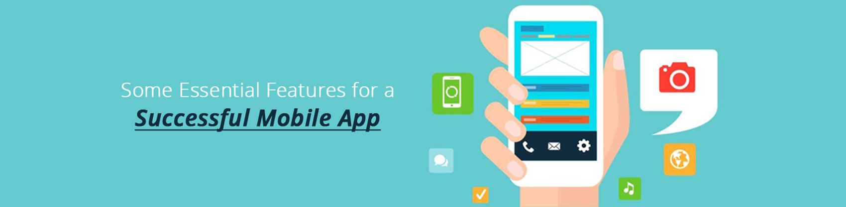 Some Essential Features for a Successful Mobile App