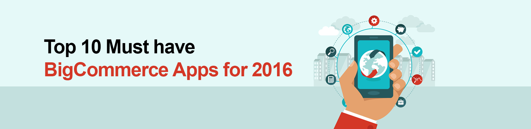 Top 10 Must Have BigCommerce Apps for 2016