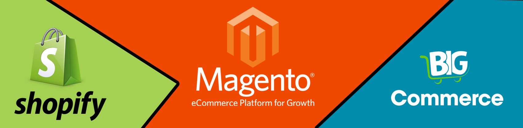 Magento Vs Shopify Vs BigCommerce – Which is the best E-Commerce platform for you?