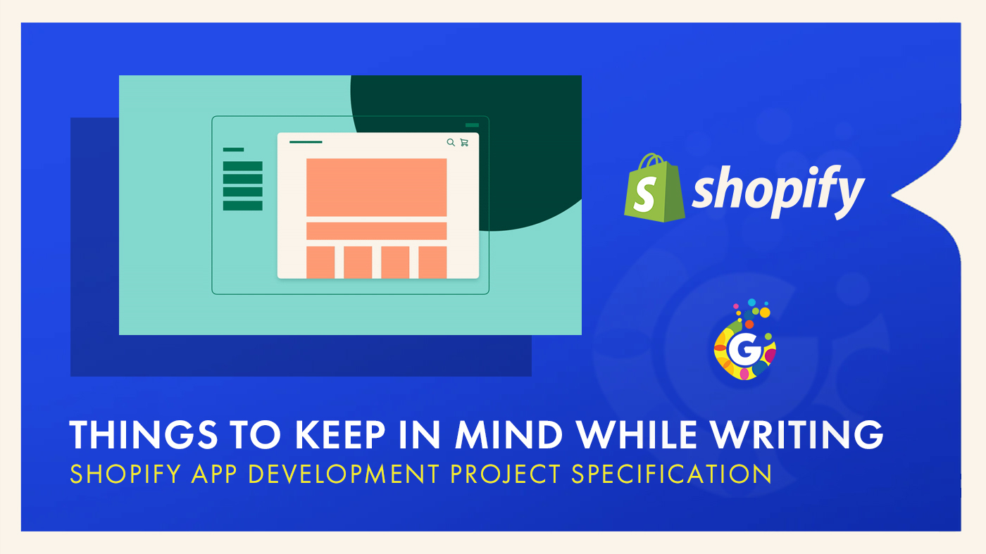 Things to keep in mind while writing shopify app development project specification